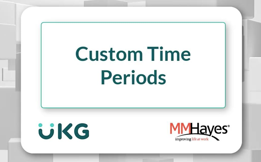 Custom Time Periods