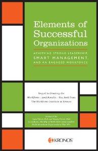 The Workforce Institute: Elements of Successful Organizations