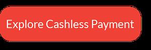 Explore Cashless